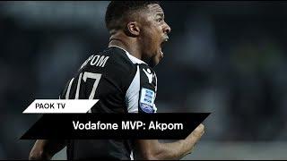 Vodafone MVP: Chuba Akpom - PAOK TV