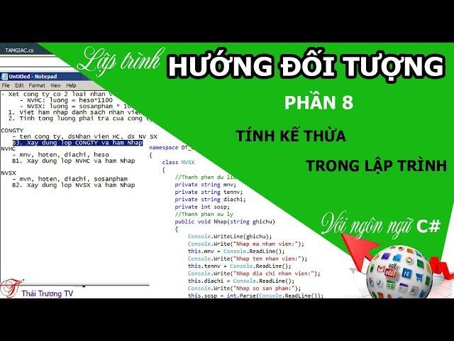 ✅Lập trình Hướng đối tượng P8 | Tính kế thừa trong lập trình | Thái Trương TV✍