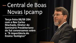 CENTRAL DE BOAS NOVAS DA IPCAMP - Programa 21