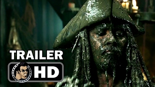 PIRATES OF THE CARIBBEAN 5: DEAD MEN TELL NO TALES Official Trailer #2 (2017) Johnny Depp Movie HD