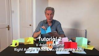 Pop-Up Tutorial 2 - V-folds Part 1 Right Angle V-fold & Acute Angle V-fold
