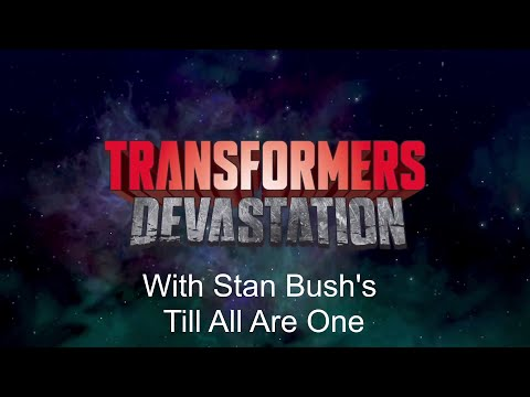 Transformers Devastation End video (No credits) with Stan Bush