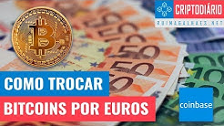 Como Trocar Bitcoins por Euros (através da Coinbase) - DICA PARA POUPAR!