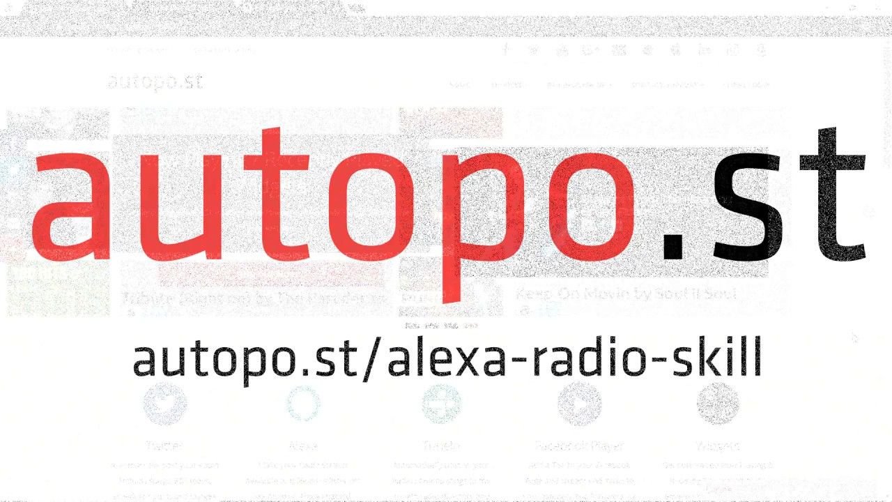 Custom Alexa Radio Skills for Radio Stations - autopo st