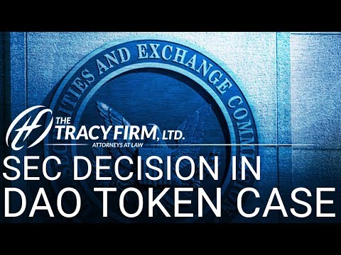 Attorney Adam Tracy Explains SEC Decision in DAO Token Case