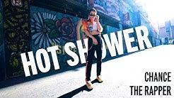 "Chance the Rapper ""Hot Shower"" DANCE VIDEO   Hannah Osborn Choreo   Big Day   @SWERVETVDANCE 4K"