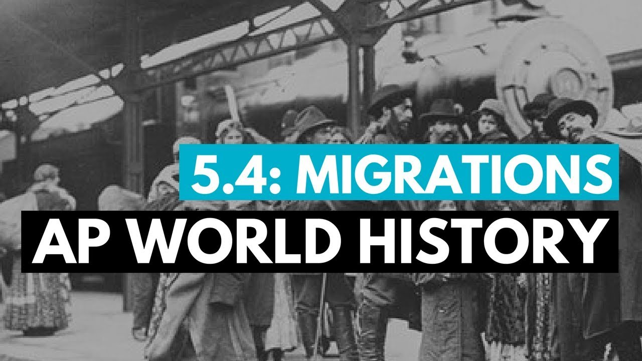 AP World Period 5 - Migrations in the Modern Era (KC 5 4)