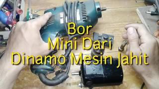 Bor Mini Dari Dinamo Bekas Mesin Jahit