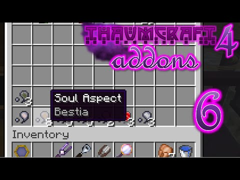 Minecraft - Thaumcraft 4 Addons #6 - Soul Aspects
