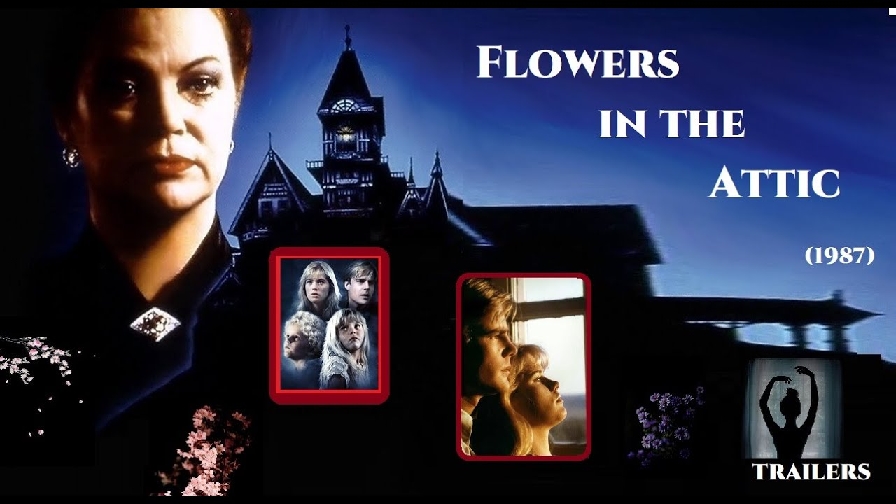 Flowers In The Attic (1987) trailers