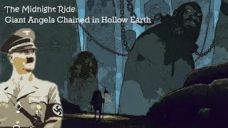 Giant Angels Chained in Hollow Earth and The Seething Energies of Lucifer Unveiled