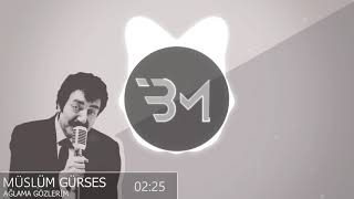 Müslüm Gürses - Ağlama Gözlerim Arabesk Trap Remix (Beatmallow)