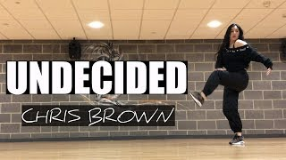 UNDECIDED Chris Brown Dance Choreography
