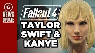 Fallout 4 Players Create Kanye West, Taylor Swift Characters - GS News Update