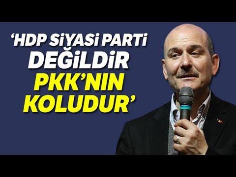 """Bakan Soylu: """"HDP Siyasi Parti Değildir, PKK'nın Koludur"""""""