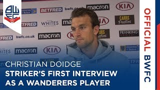 CHRISTIAN DOIDGE | Striker's first interview since signing for Wanderers
