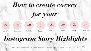 How to create Instagram Story highlight covers