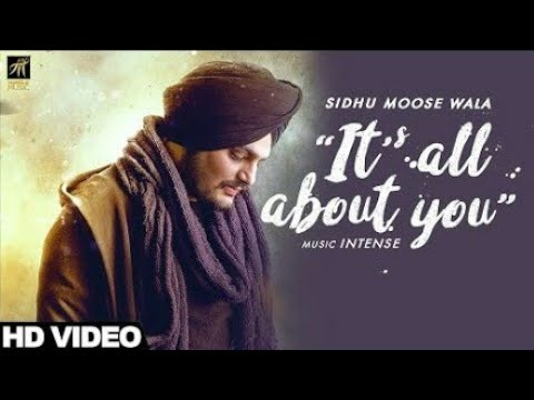 Sidhu moose wala new song its all about you download mp3