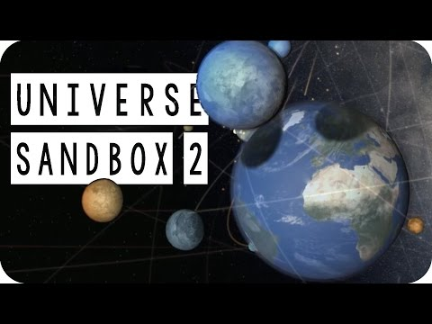 Universe Sandbox 2 Gameplay - #01 - When World Collide - Let's Play |