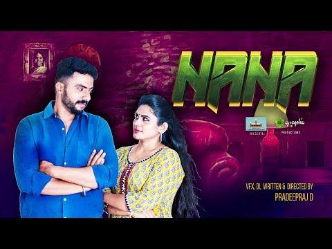Nana - Tamil Sci-Fi Comedy Thriller Short Film #NANATheShortFilm