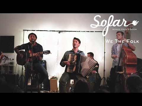 We The Folk - She Belongs | Sofar Los Angeles