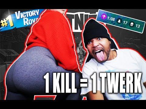 1 KILL = 1 TWERK FORTNITE BATTLE ROYALE