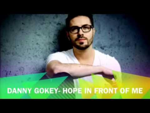 Hope In Front Of Me- Danny Gokey