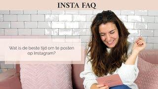 Wat is de beste tijd om te posten op Instagram?