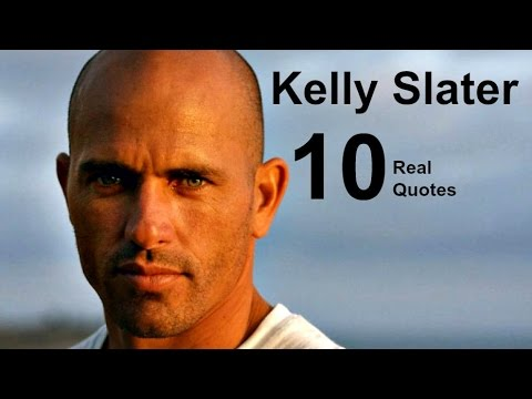 Kelly Slater  10 Real Life Quotes on Success | Inspiring | Motivational Quotes