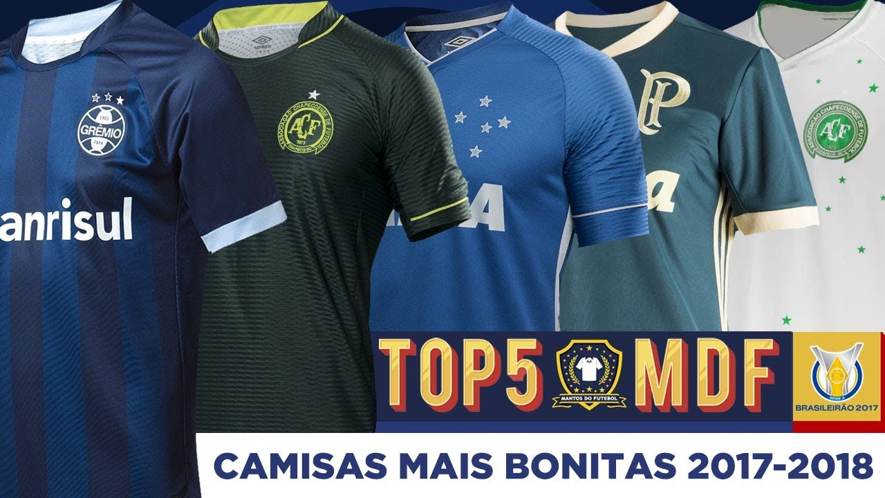1f4e362c3429b Top5  Camisas mais bonitas do Brasileirão 2017 - YouTube