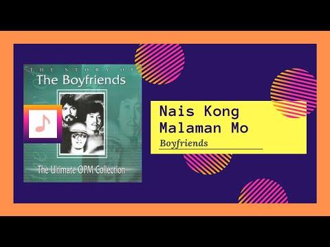Boyfriends - Nais Kong Malaman Mo