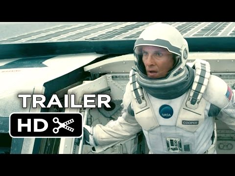 Interstellar Official Trailer #2 (2014) - Matthew McConaughey, Christopher Nolan Sci-Fi Movie HD