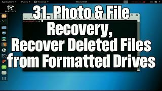 Linux Lessons: 31. PhotoRec File Recovery, Recuva, & File Types
