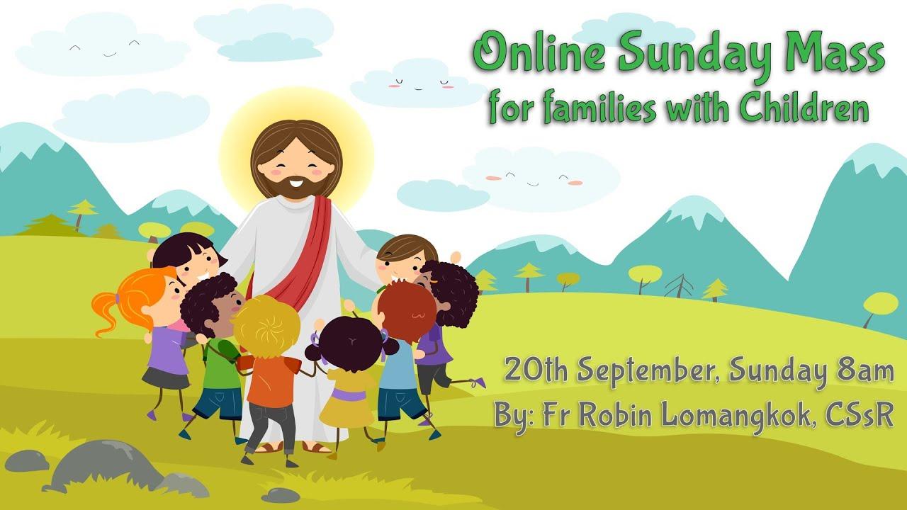 Catholic Sunday Mass Online (with Children) - Sunday, 25th Week of Ordinary Time 2020