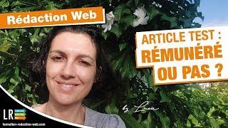 Article Test en Rédaction Web : Rémunéré ou pas (44/100)