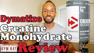 100% Micronized Creatine | Dymatize Supplement Review