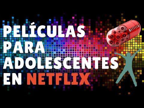 Peliculas para adolescentes Netflix 2017. Recomendaciones