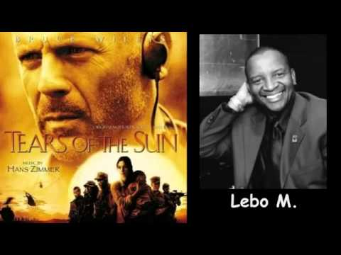 TEARS OF THE SUN - The Journey Kopano Part 3 - A Hans Zimmer Composition, with LEBO M.