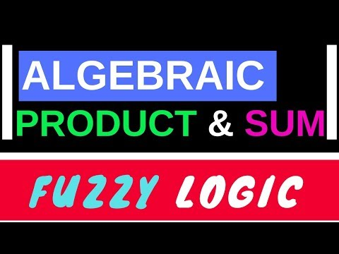 Algebraic Product And Bounded Product In Fuzzy Logic    [ Part-6 ]