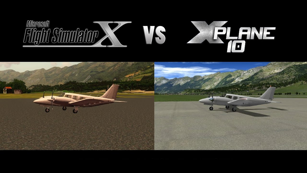X-Plane vs  FSX (Steam Edition) Which is better?