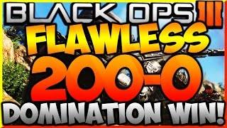 "BLACK OPS 3 - ""FLAWLESS 200-0 DOMINATION WIN!"" - FLAWLESS DOMINATION WIN! (COD BO3 200-0 Dom Win)"