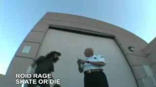 ROID RAGE - SKATE OR DIE