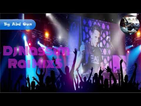 Dj Nassim Rai Mix5