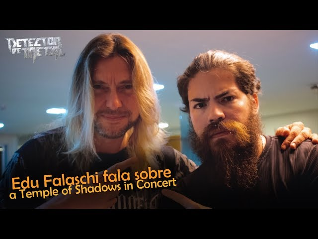 EDU FALASCHI FALA SOBRE A TEMPLE OF SHADOWS IN CONCERT | Detector de Metal