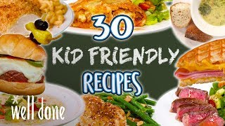 30 Easy Recipes Kids Will Love   Kid Friendly Recipe Super Comp   Well Done