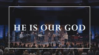 He Is Our God • Prayers of the Saints Live