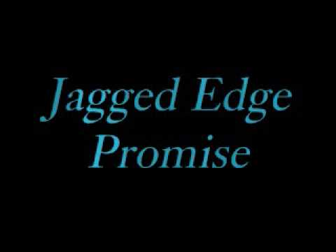 Jagged Edge - Promise Lyrics