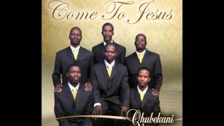 Come to Jesus   Qhubekani