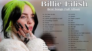 Billie Eilish Full Playlist Best Songs 2020 - Billie Eilish Greatest Hits 2020
