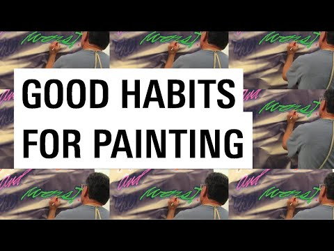 Good Habits for the Painting Studio with Scott Grieger (Otis)
